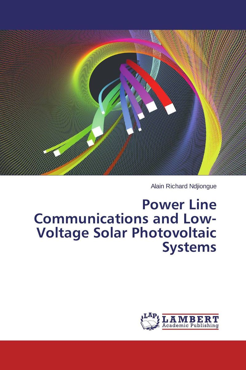 Power Line Communications and Low-Voltage Solar Photovoltaic Systems arun bhagat ashutosh chavan and yatiraj kamble solar drying technology