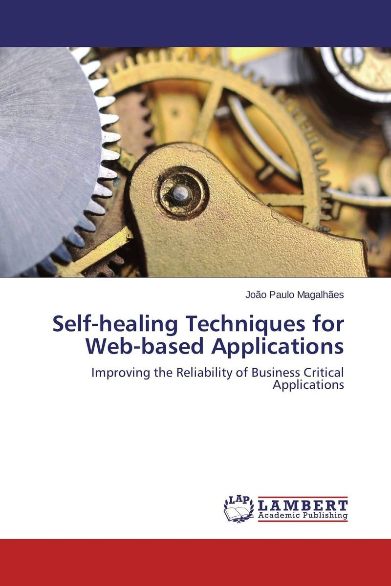 Self-healing Techniques for Web-based Applications overview of web based business