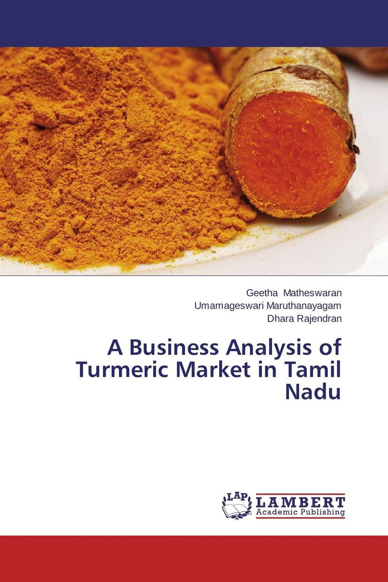 A Business Analysis of Turmeric Market in Tamil Nadu купить