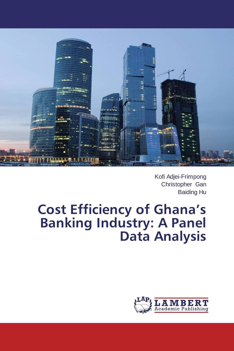 Cost Efficiency of Ghana's Banking Industry: A Panel Data Analysis islamic banking efficiency
