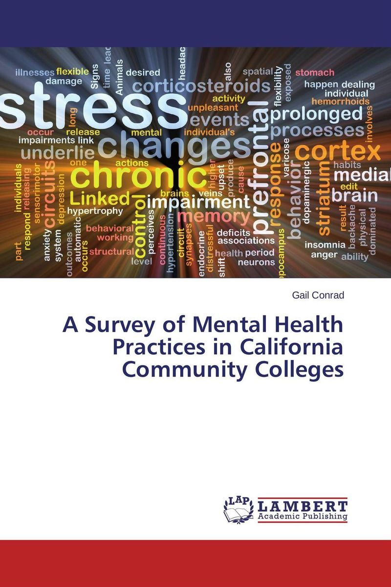 A Survey of Mental Health Practices in California Community Colleges
