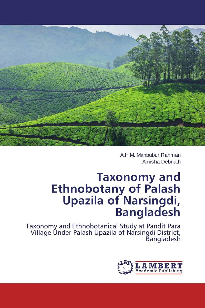 Taxonomy and Ethnobotany of Palash Upazila of Narsingdi, Bangladesh plant taxonomy and systematics
