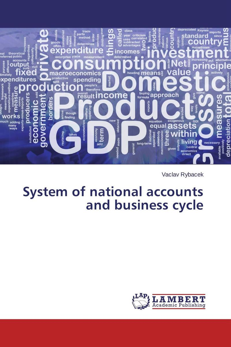 System of national accounts and business cycle richard yamarone the trader s guide to key economic indicators