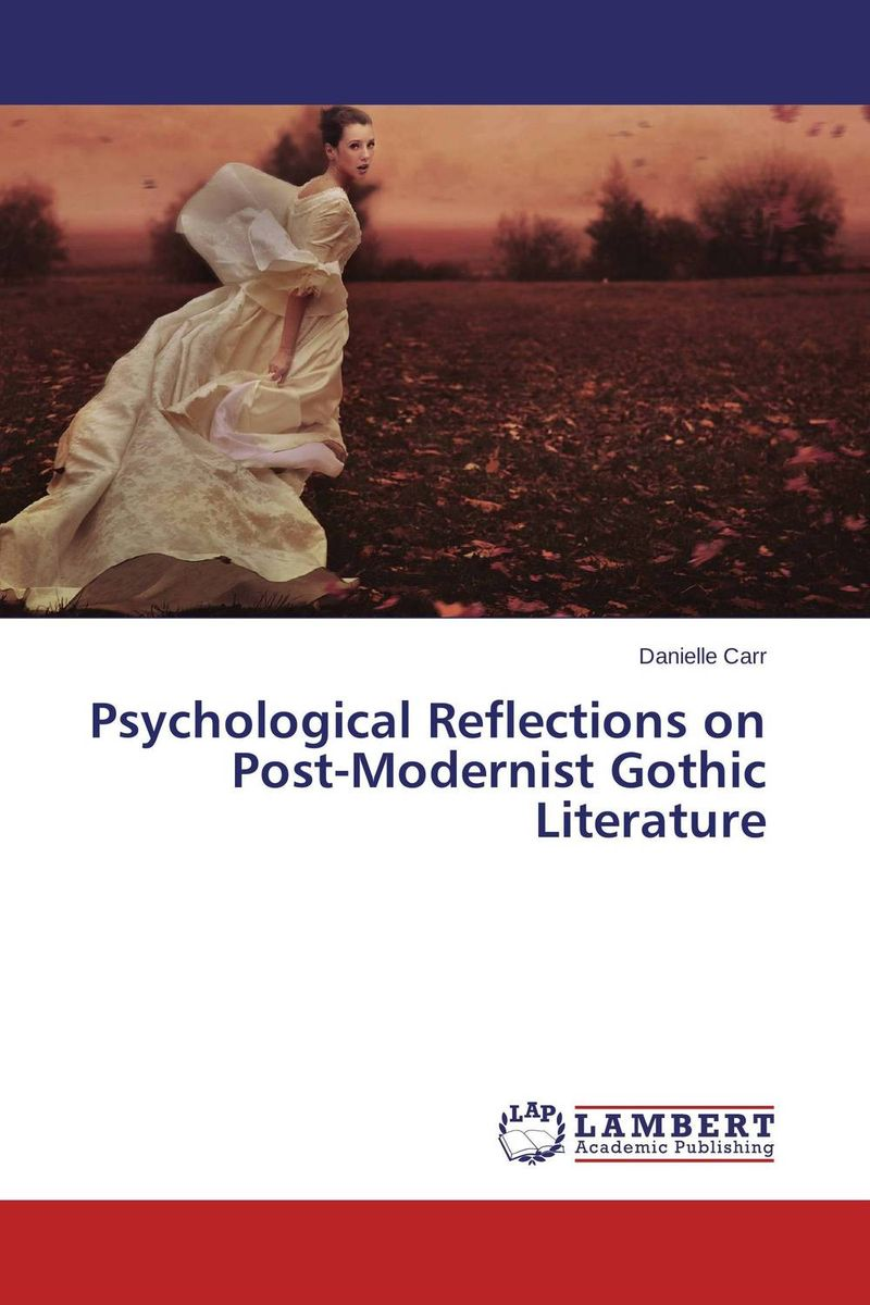 Psychological Reflections on Post-Modernist Gothic Literature a poisoned chalice
