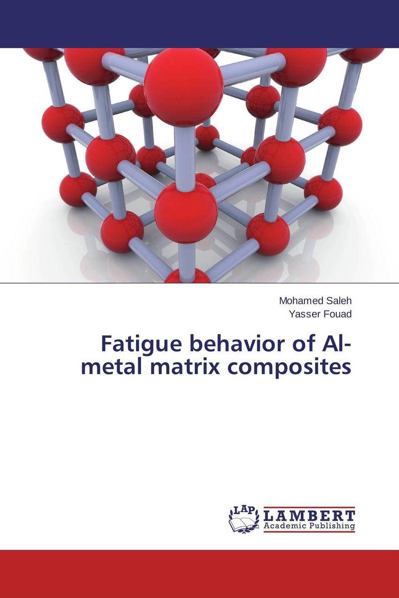 Fatigue behavior of Al- metal matrix composites assessment of interfacial and mechanical behavior of frp composites