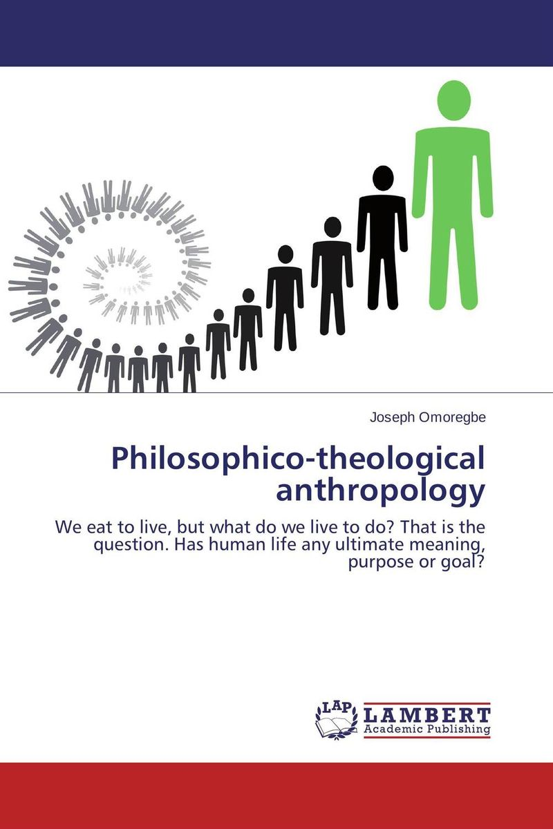 Philosophico-theological anthropology the rest of us just live here
