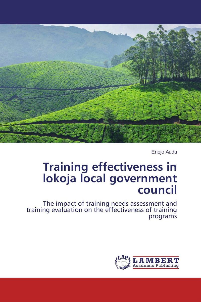 Training effectiveness in lokoja local government council elaine biech training and development for dummies