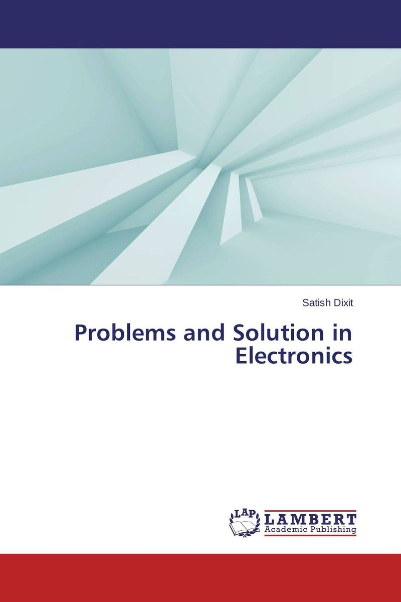 Problems and Solution in Electronics