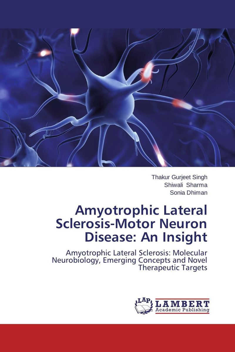 Amyotrophic Lateral Sclerosis-Motor Neuron Disease: An Insight purnima sareen sundeep kumar and rakesh singh molecular and pathological characterization of slow rusting in wheat
