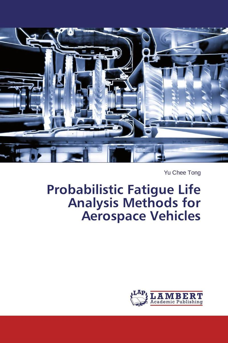 Probabilistic Fatigue Life Analysis Methods for Aerospace Vehicles fatigue analysis of asphalt concrete based on crack development