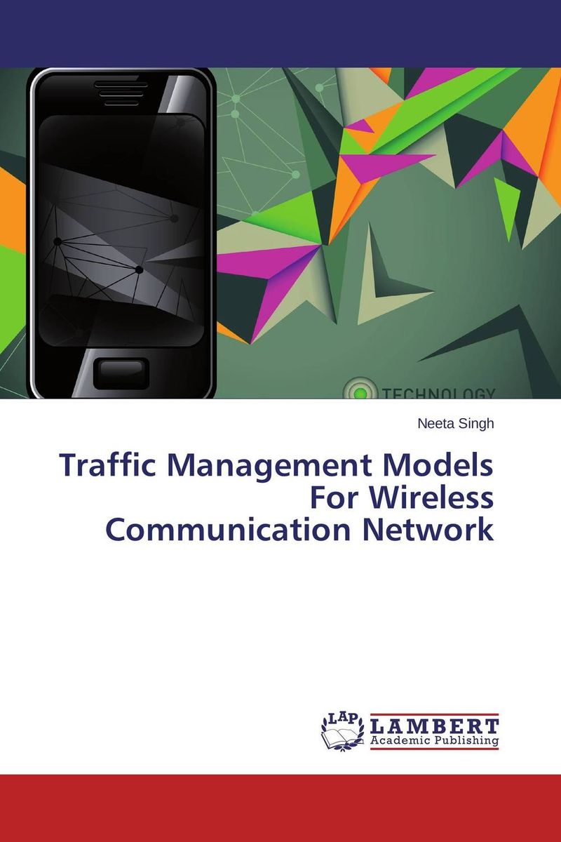 Traffic Management Models For Wireless Communication Network modeling and evaluation of networks on chip