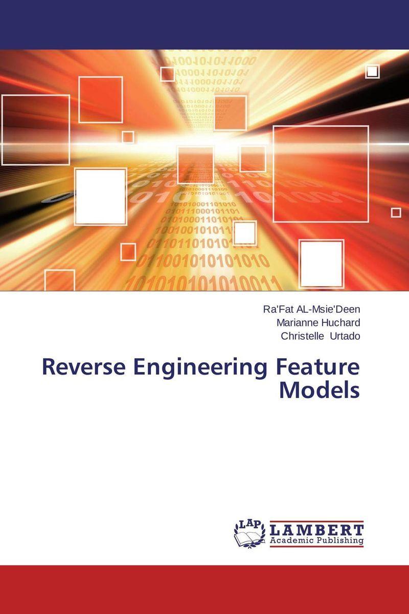 Reverse Engineering Feature Models practical reverse engineering