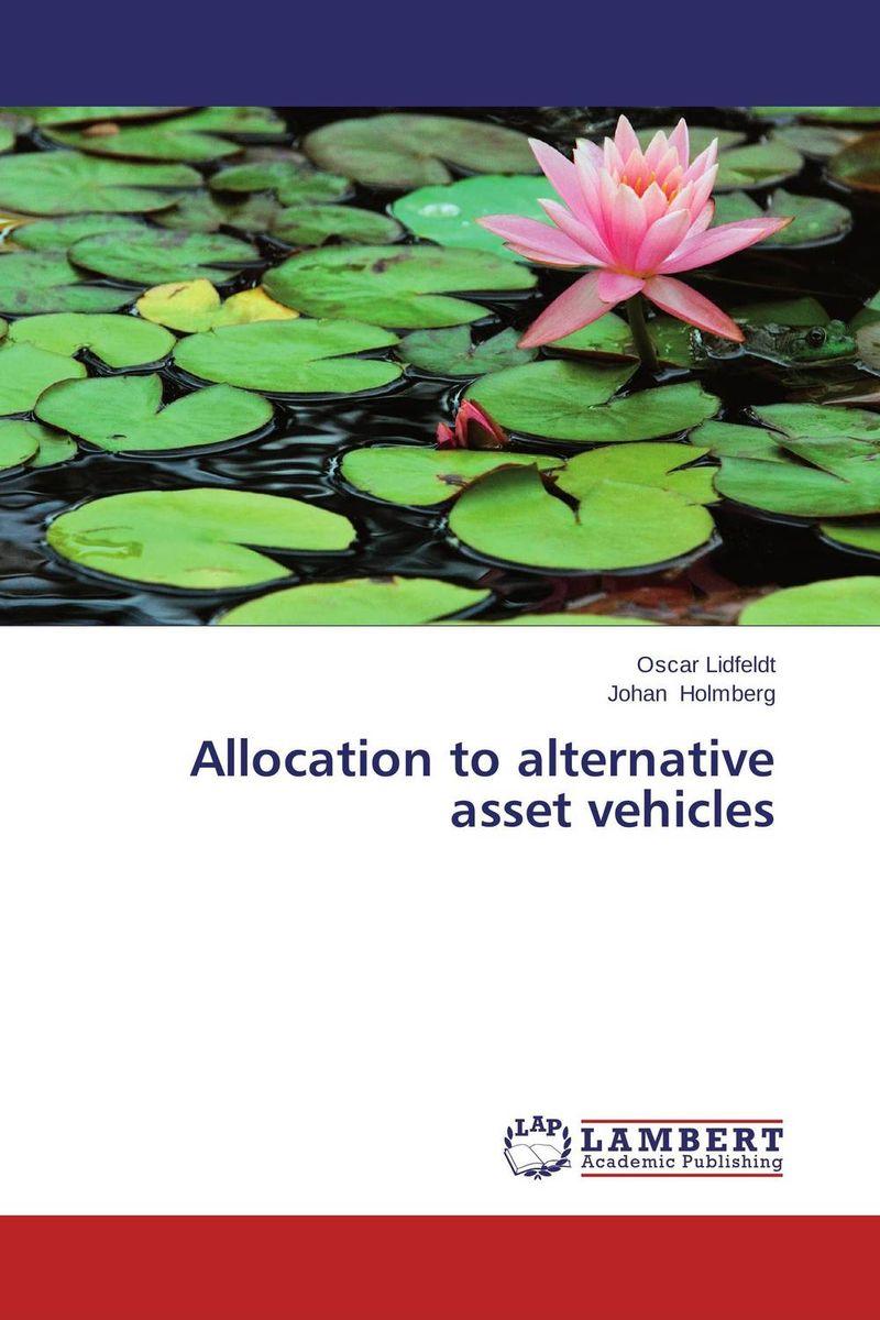 Allocation to alternative asset vehicles hossein kazemi alternative investments caia level ii