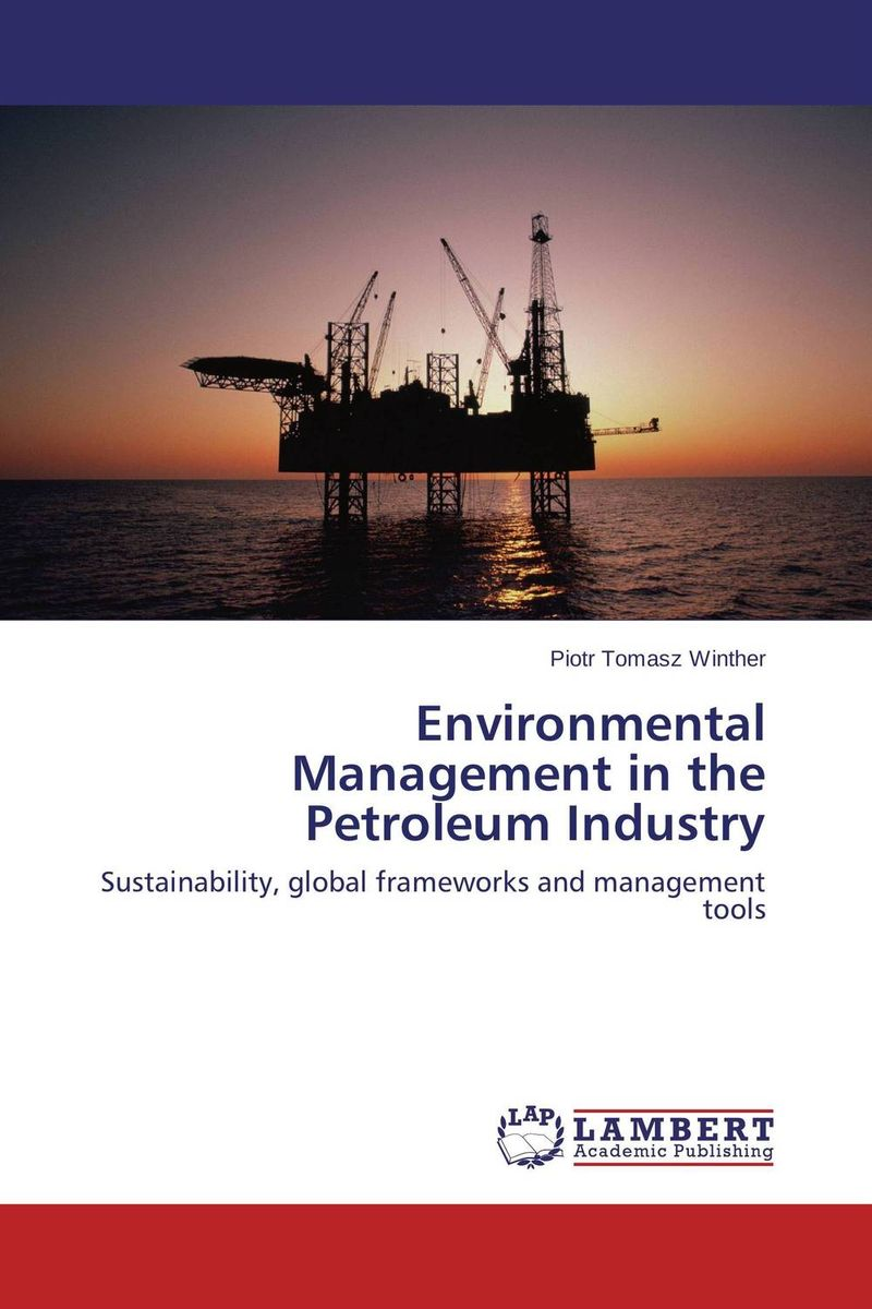 Environmental Management in the Petroleum Industry матрас dreamline springless soft 180х195 см