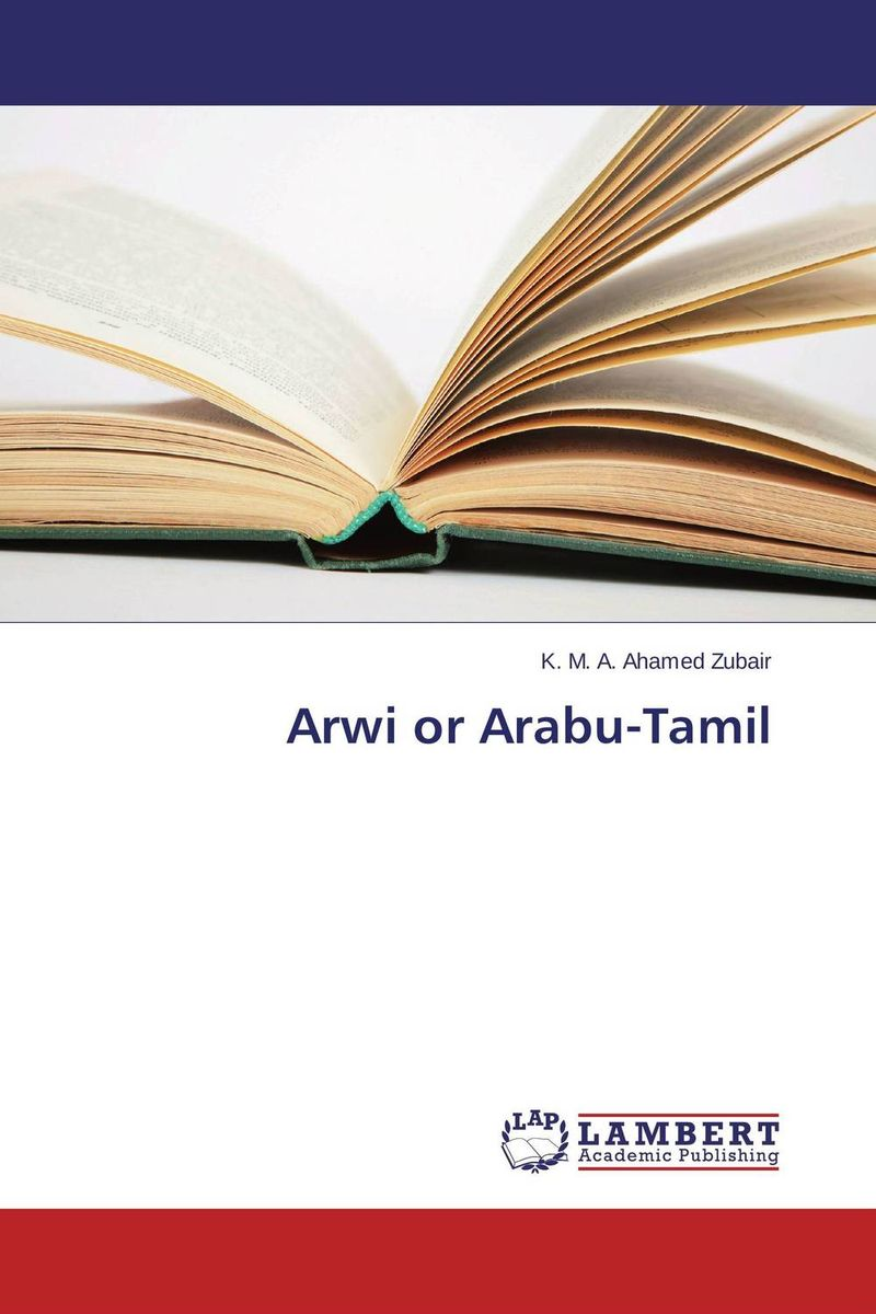 Arwi or Arabu-Tamil affair of state an