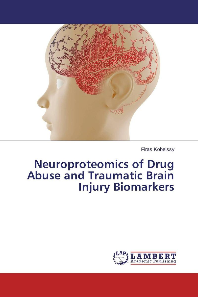 Neuroproteomics of Drug Abuse and Traumatic Brain Injury Biomarkers do snps underlie drug abuse and cardiac disease comorbidity