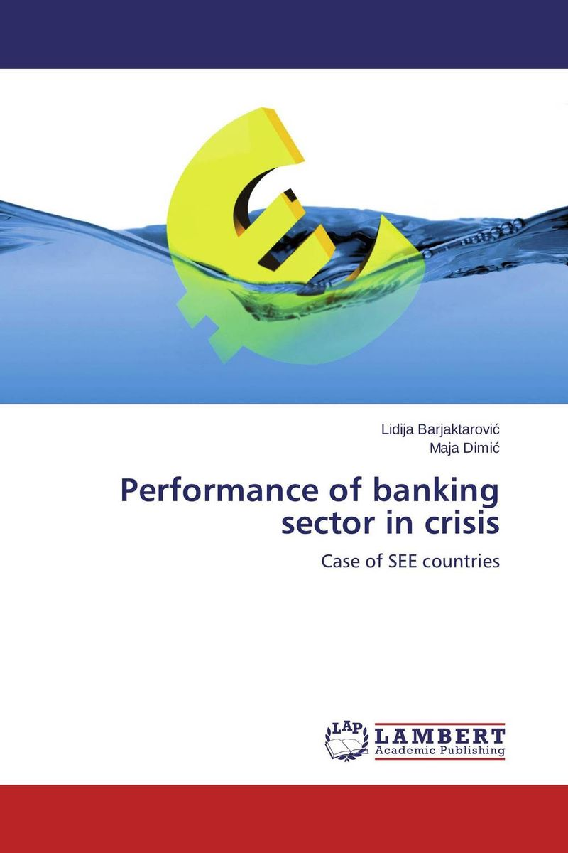 Performance of banking sector in crisis hans hedin the handbook of market intelligence understand compete and grow in global markets