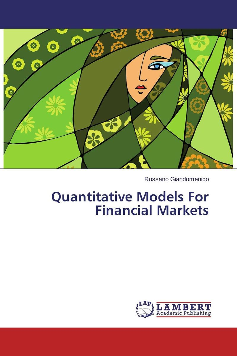 Quantitative Models For Financial Markets aygun nusrat alasgarova financial risk forecasting using neuro fuzzy approach