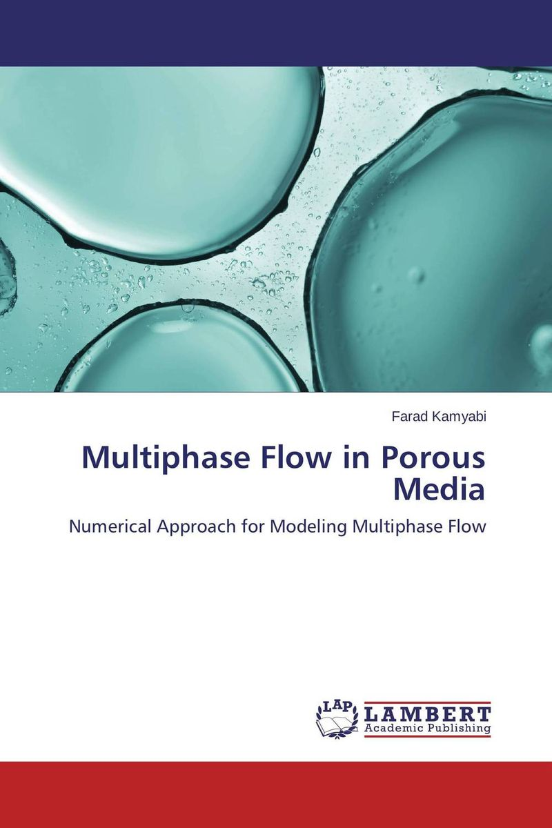 Multiphase Flow in Porous Media tarek ahmed working guide to reservoir rock properties and fluid flow
