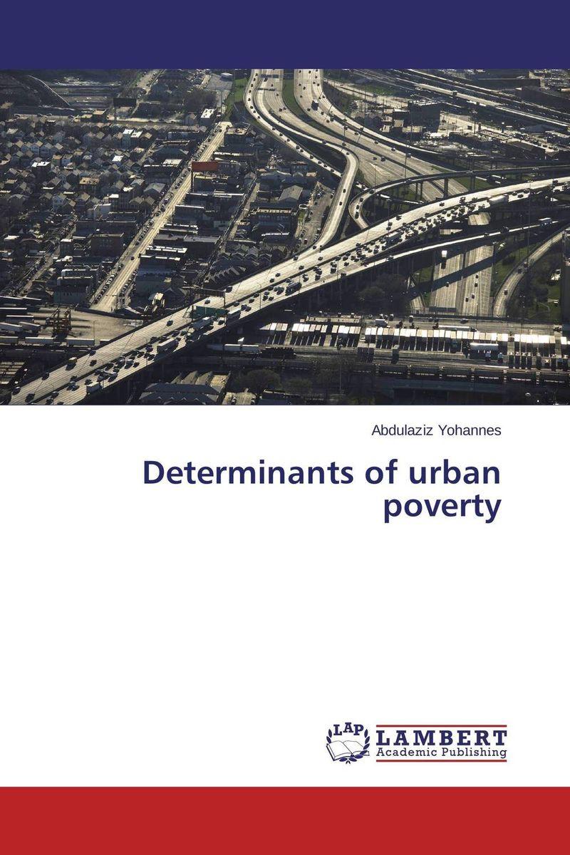 Determinants of urban poverty