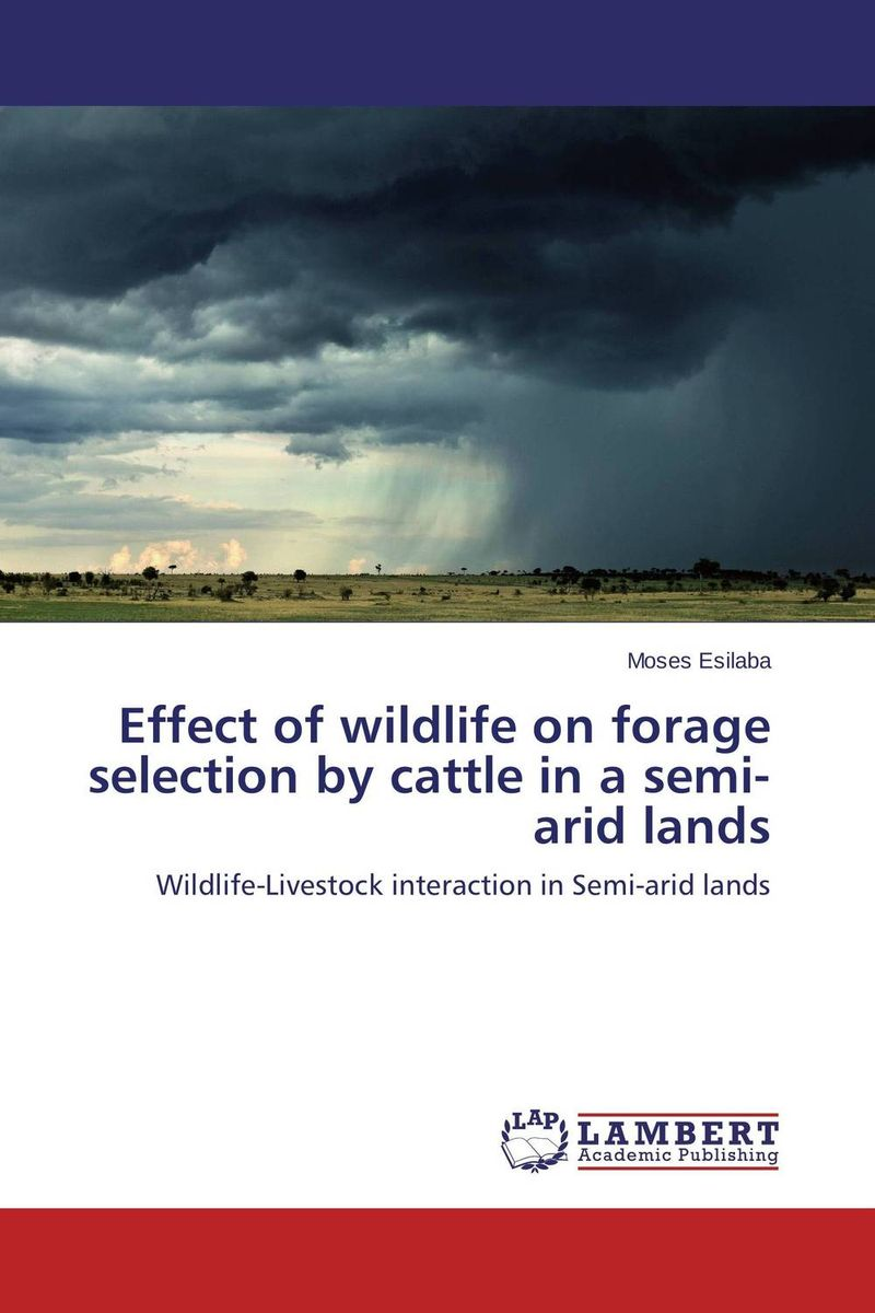 Effect of wildlife on forage selection by cattle in a semi-arid lands selection and negotiation of distributor by manufacturer in scm