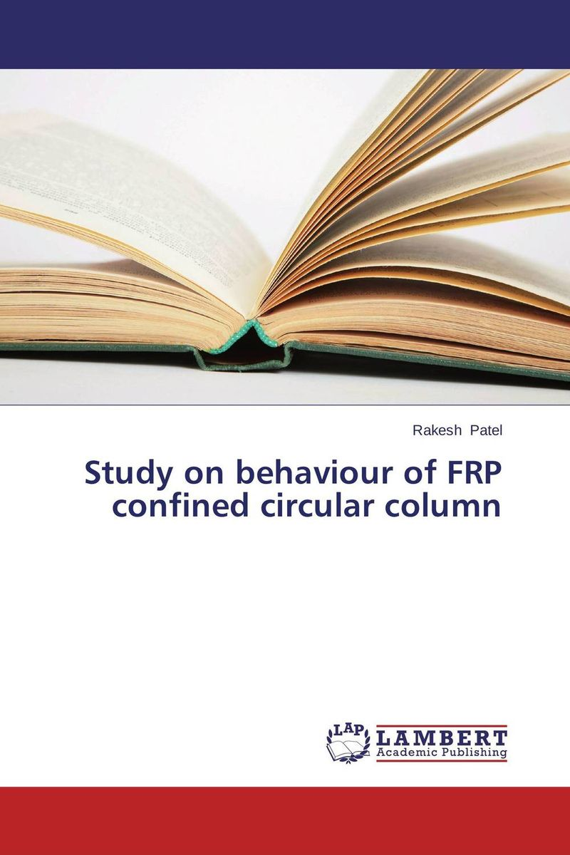 Study on behaviour of FRP confined circular column constitutive modeling of frp confined concrete from damage mechanics