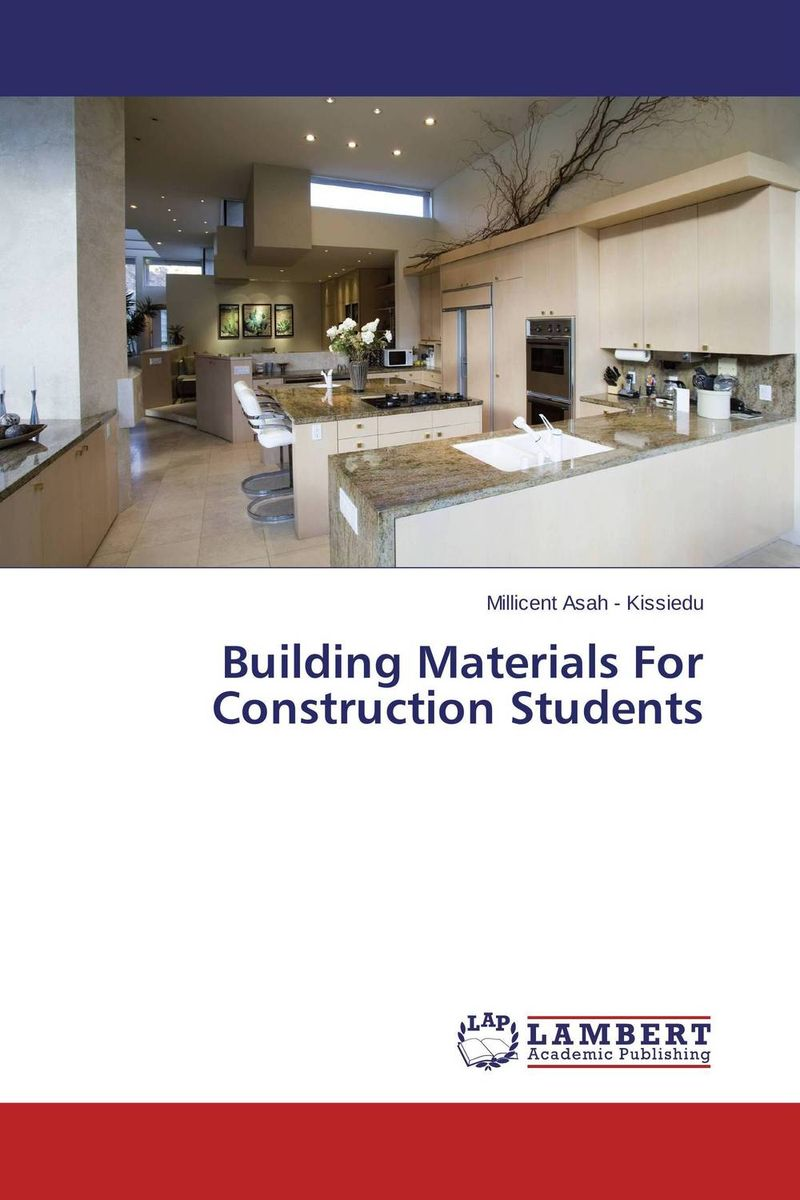 Building Materials For Construction Students