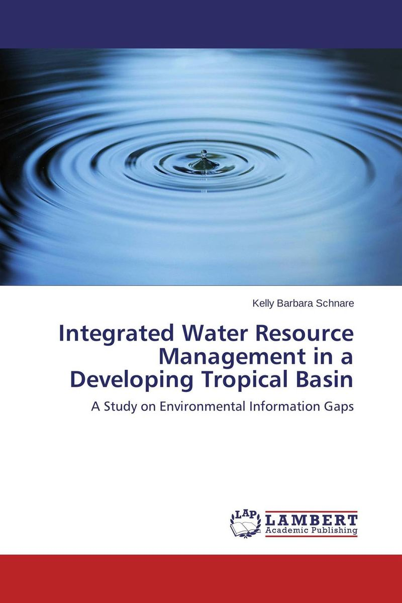 Integrated Water Resource Management in a Developing Tropical Basin knowledge management – classic