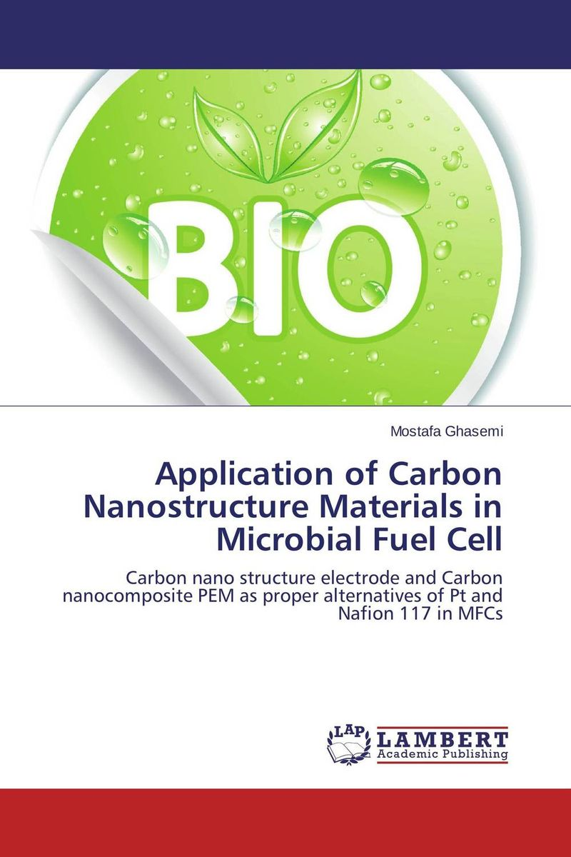 Application of Carbon Nanostructure Materials in Microbial Fuel Cell fuel cell application composite electrodes