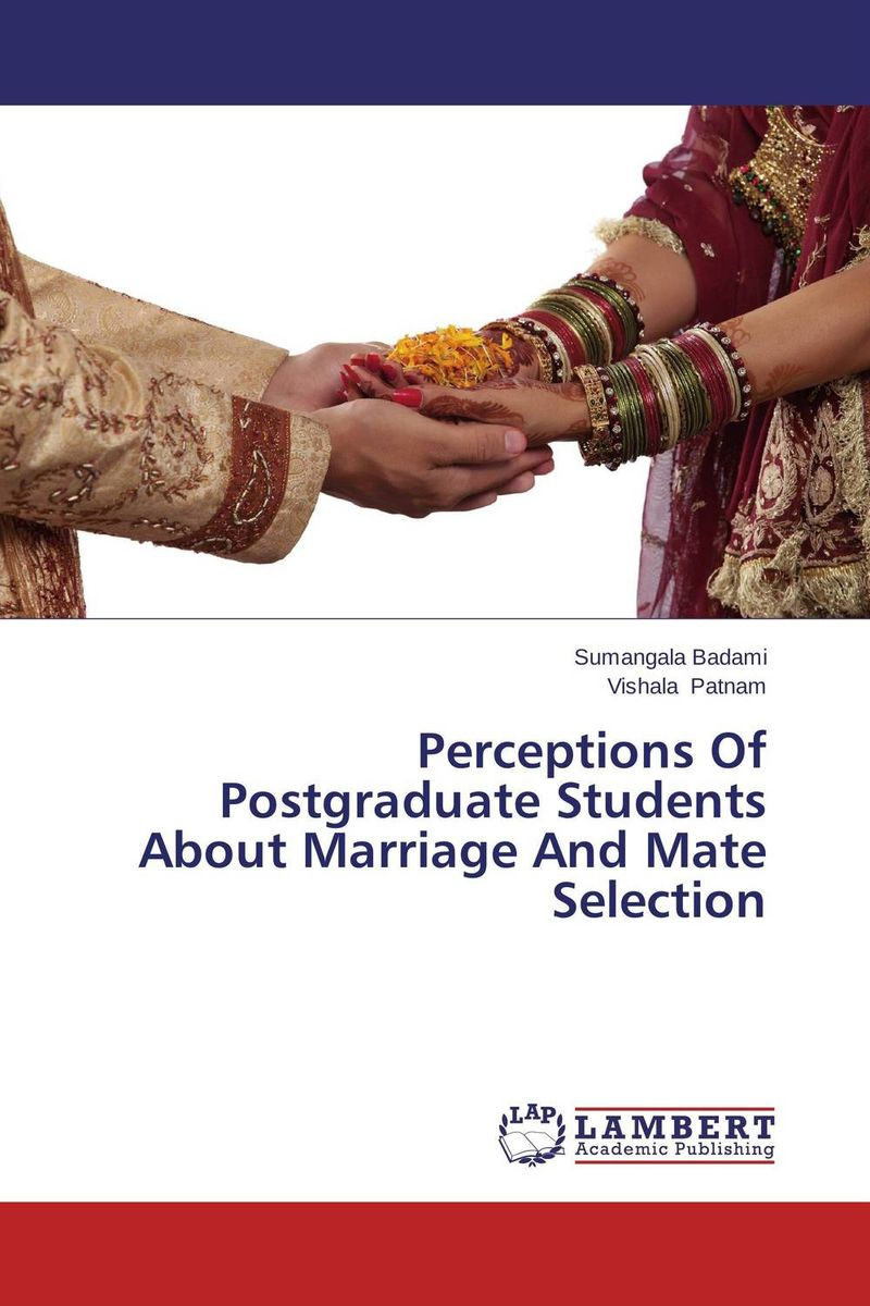 Perceptions Of Postgraduate Students About Marriage And Mate Selection paula boehme the perceptions of work life balance benefits
