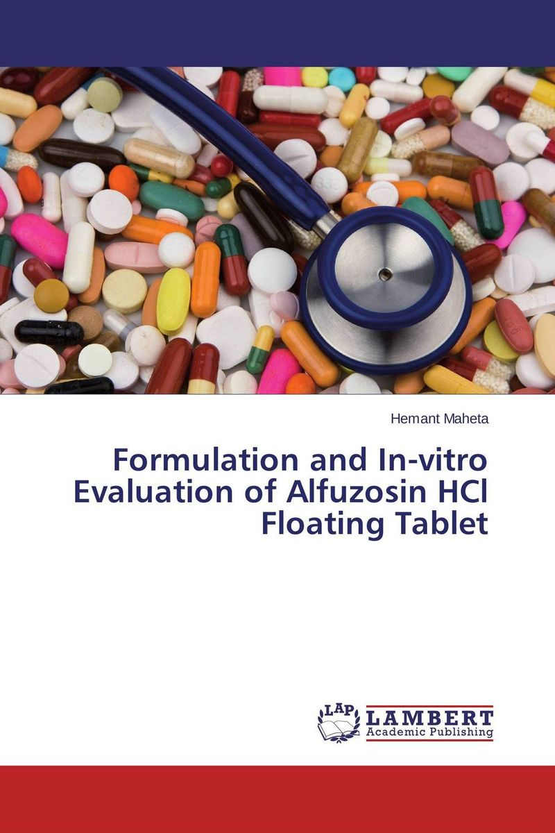 Formulation and In-vitro Evaluation of Alfuzosin HCl Floating Tablet amita yadav kamal singh rathore and geeta m patel formulation evaluation and optimization of mouth dissolving tablets
