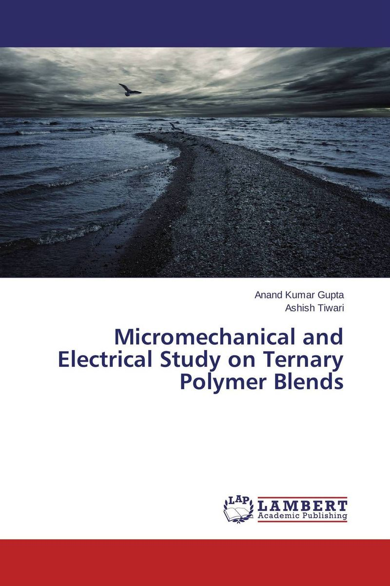 Micromechanical and Electrical Study on Ternary Polymer Blends