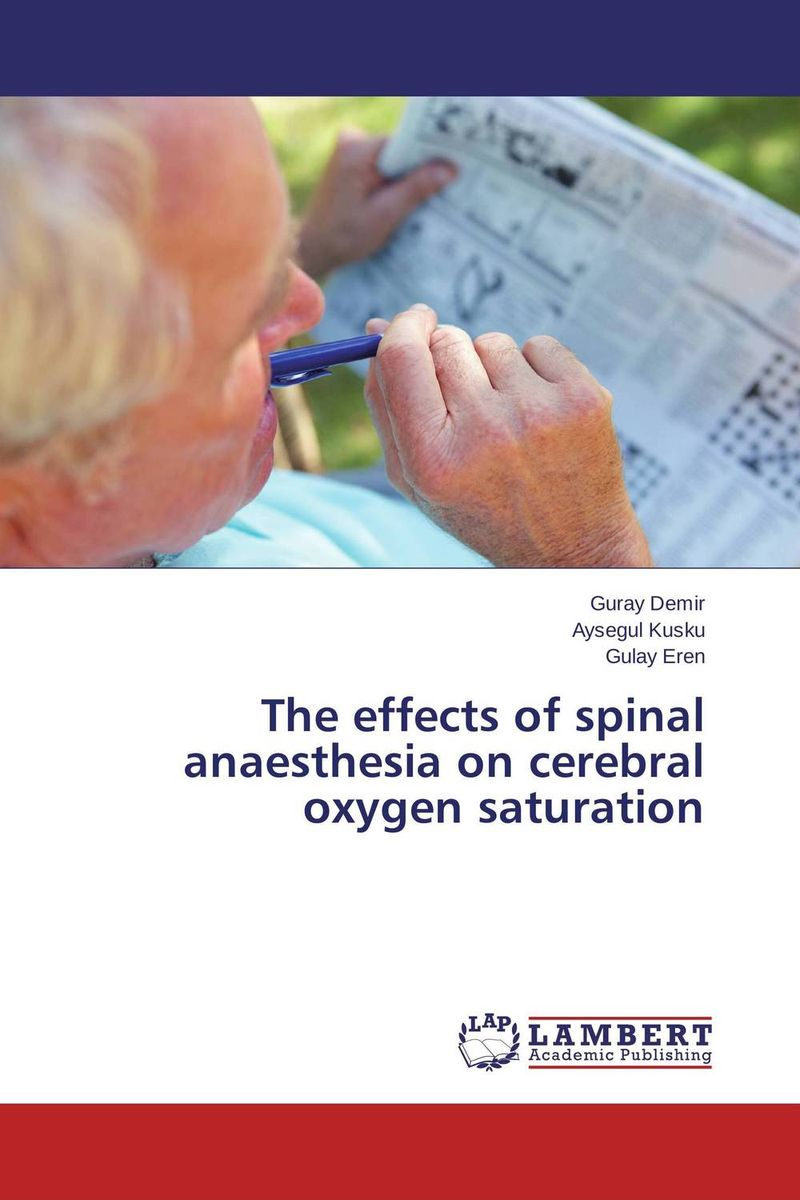 The effects of spinal anaesthesia on cerebral oxygen saturation adenosine's role in controlling cmro2 following hypoxia ischemia