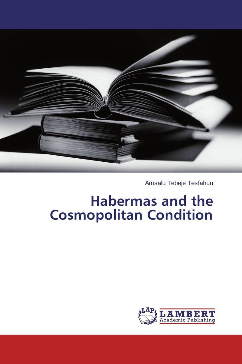 Habermas and the Cosmopolitan Condition thompson habermas critical debates paper