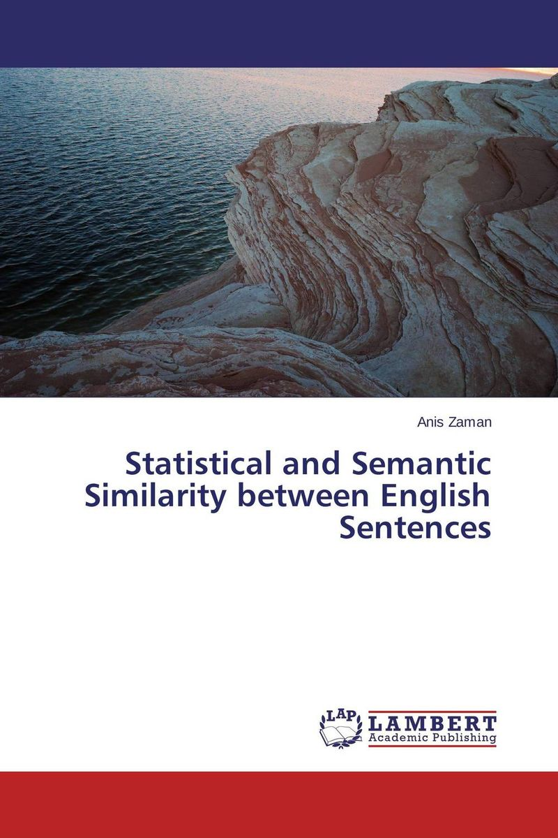 Statistical and Semantic Similarity between English Sentences