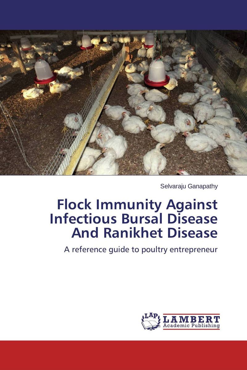 Flock Immunity Against Infectious Bursal Disease And Ranikhet Disease immunity of heads of state