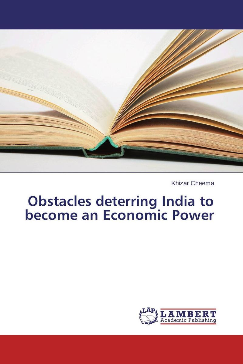 Obstacles deterring India to become an Economic Power economic methodology