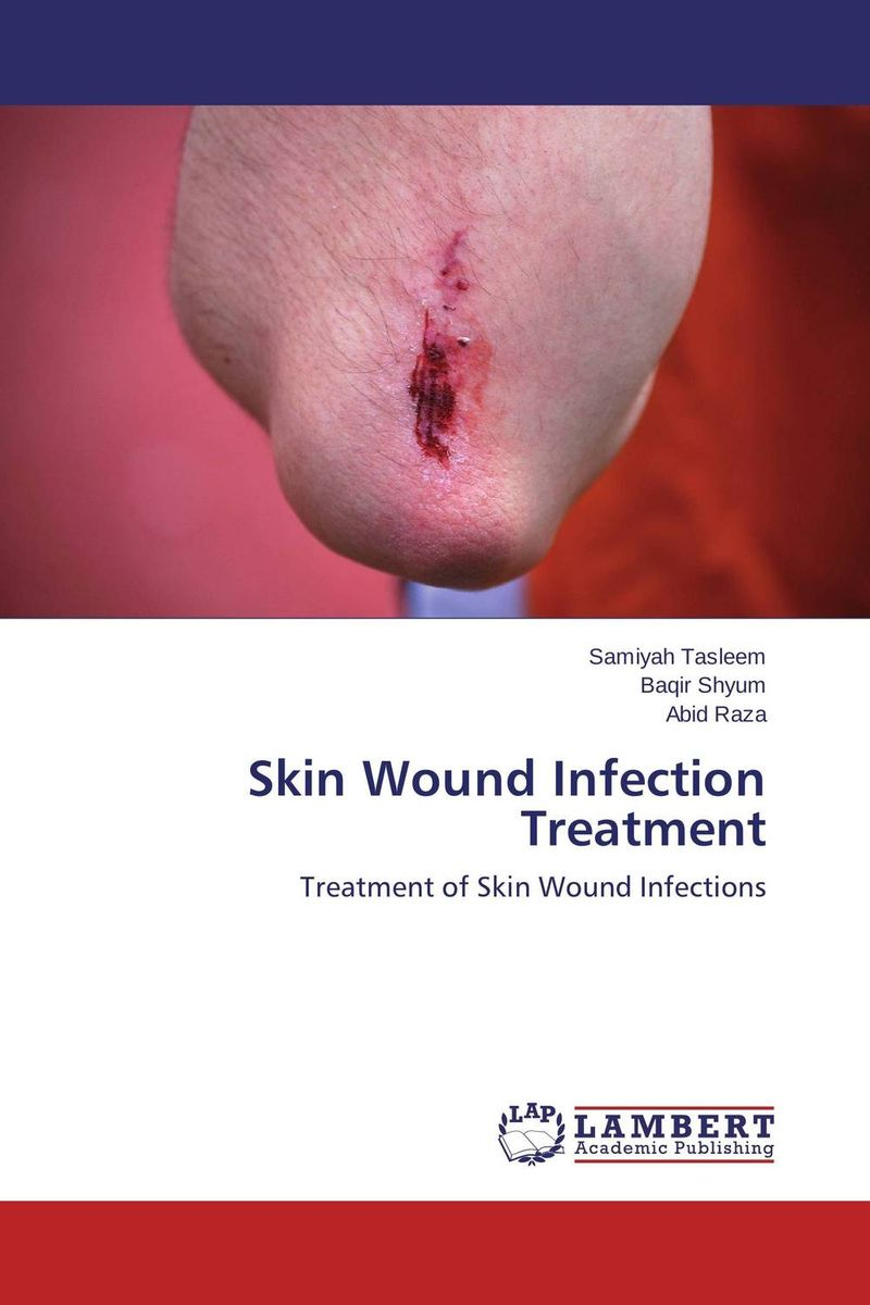 Skin Wound Infection Treatment exit wound