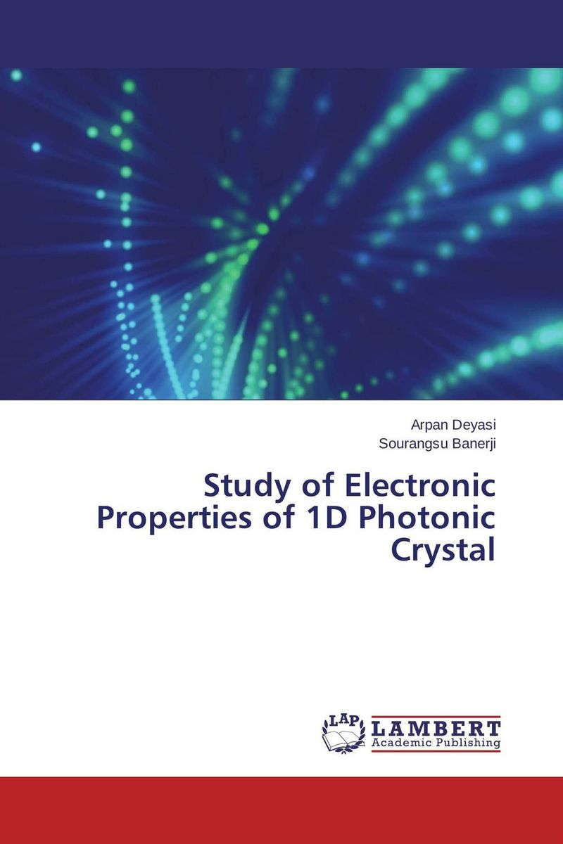 Study of Electronic Properties of 1D Photonic Crystal optical and electronic properties of diamondoids
