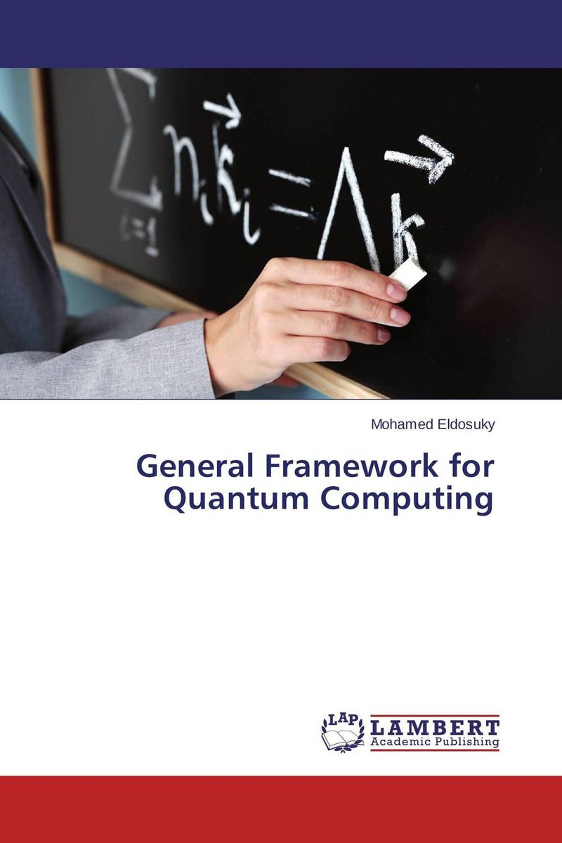 General Framework for Quantum Computing юбка marciano guess 63g704 8023z a996