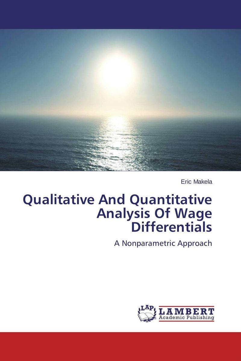 Qualitative And Quantitative Analysis Of Wage Differentials