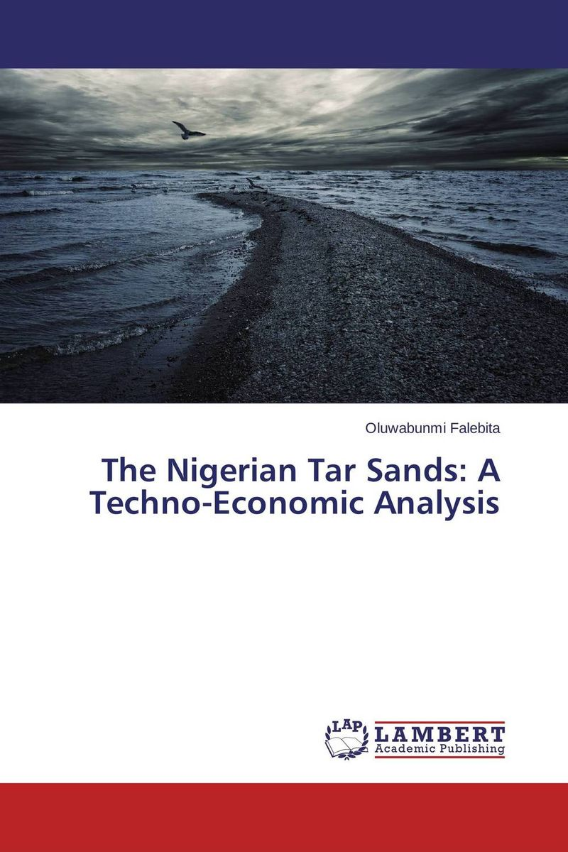 The Nigerian Tar Sands: A Techno-Economic Analysis the tar aiym krang