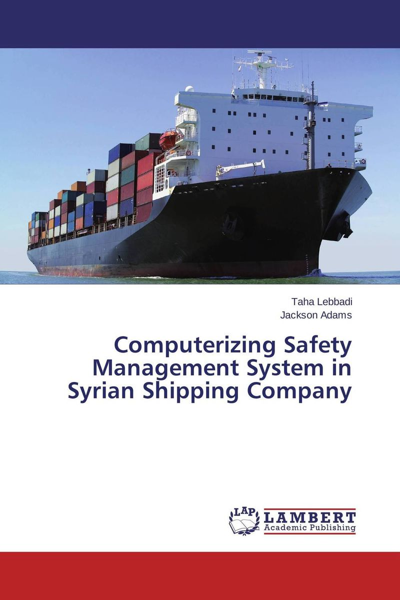 Computerizing Safety Management System in Syrian Shipping Company