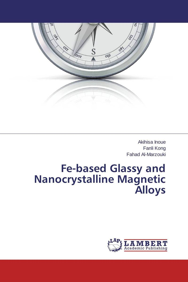Fe-based Glassy and Nanocrystalline Magnetic Alloys