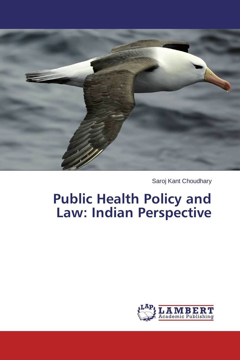 Public Health Policy and Law: Indian Perspective концентрат health