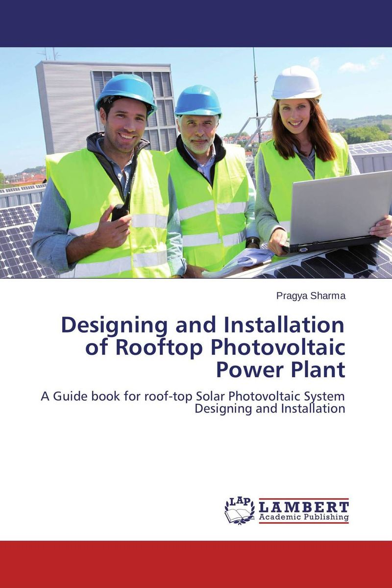 Designing and Installation of Rooftop Photovoltaic Power Plant anton camarota sustainability management in the solar photovoltaic industry