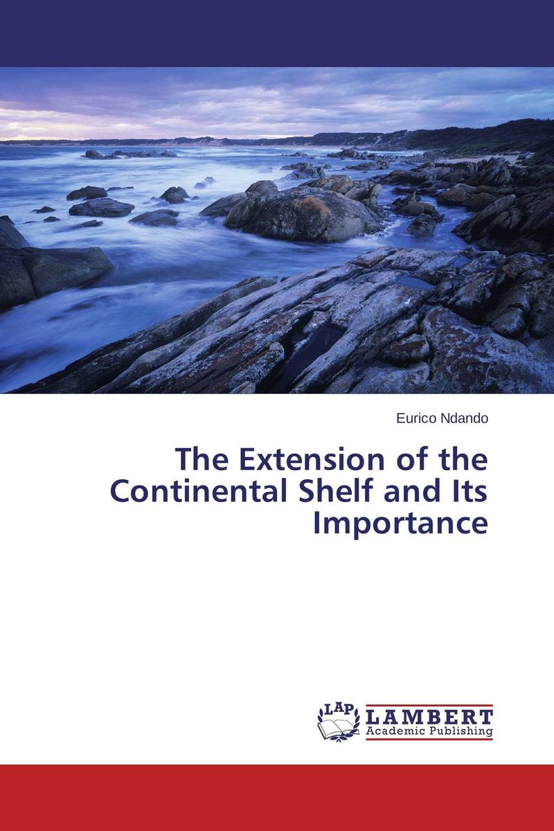 The Extension of the Continental Shelf and Its Importance the greek turkish dispute on the continental shelf in the aegean sea