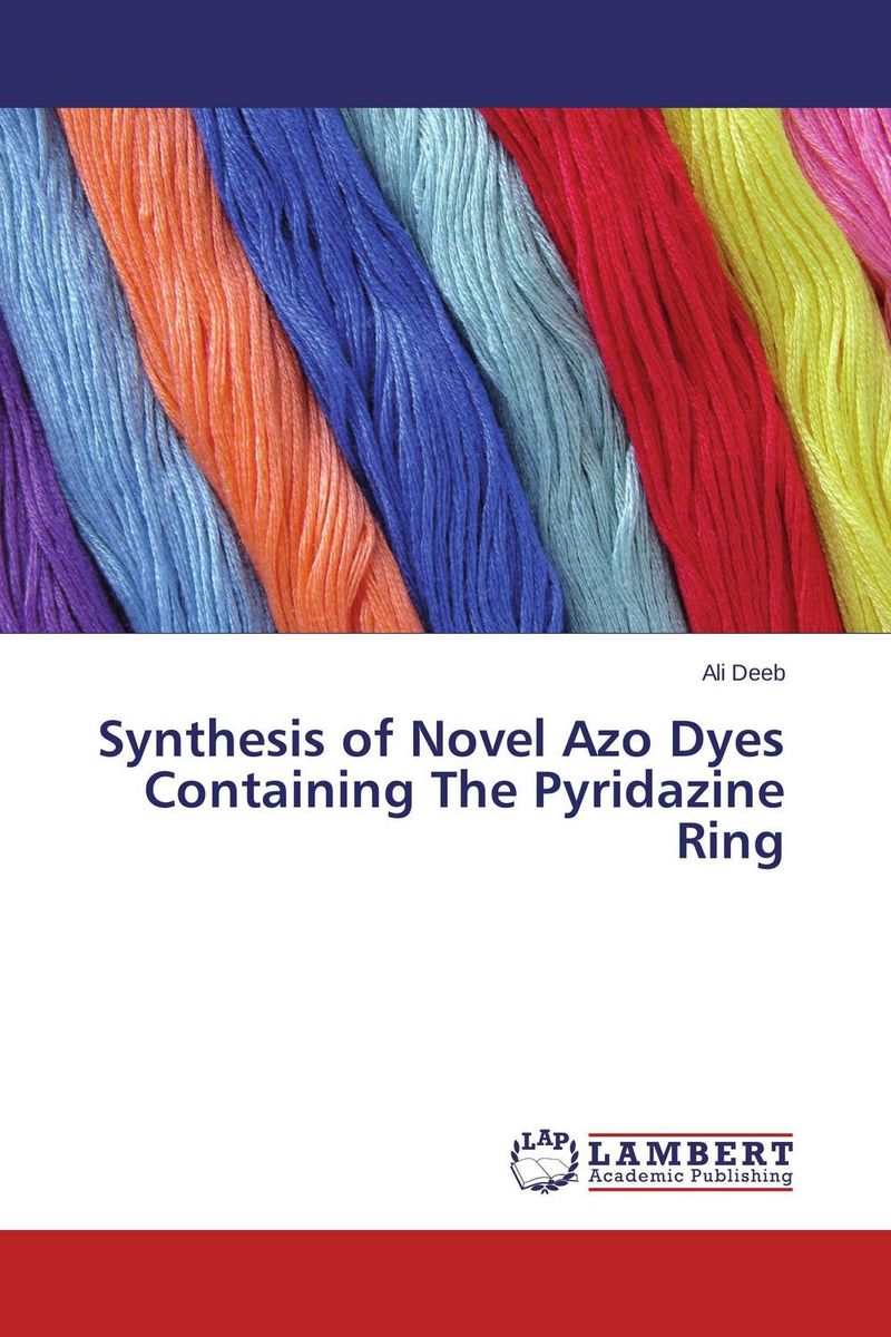 Synthesis of Novel Azo Dyes Containing The Pyridazine Ring natural dyes for textiles