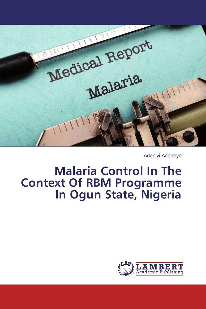 Malaria Control In The Context Of RBM Programme In Ogun State, Nigeria