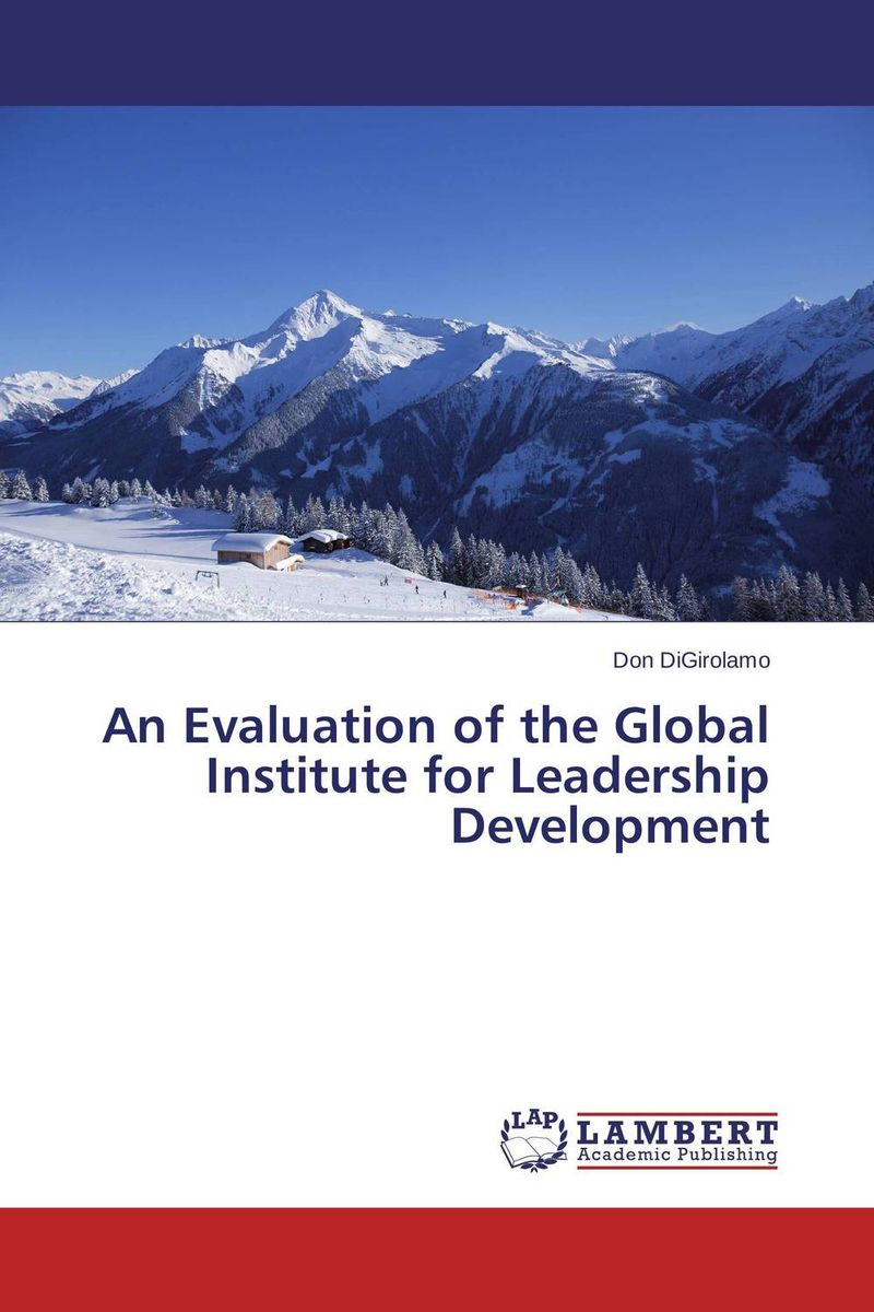 An Evaluation of the Global Institute for Leadership Development evaluation of library web sites of select institute of management